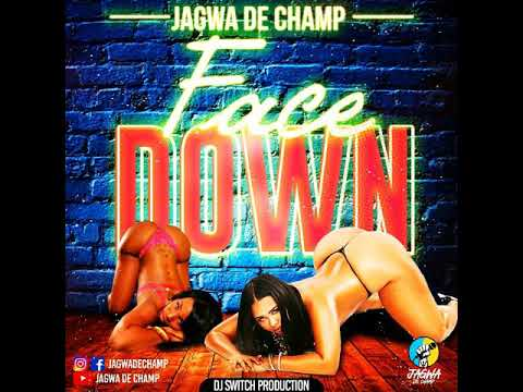 Jagwa - Face Down (Clean) [Turn On Riddim]