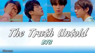 BTS - The Truth Untold (전하지 못한 진심) (feat. Steve Aoki) | Sub (Han - Rom - English) Color Coded Lyrics