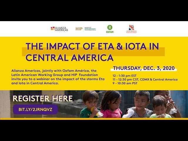 El Impacto de Eta y Iota en Centroamérica / The Impact of Eta and Iota in Central America