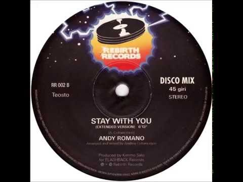 Andy Romano - Stay With You [HQ]