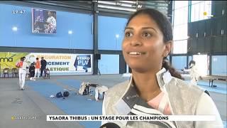 Le 1er fencing camp d'Ysaora Thibus (reportage France Ô)