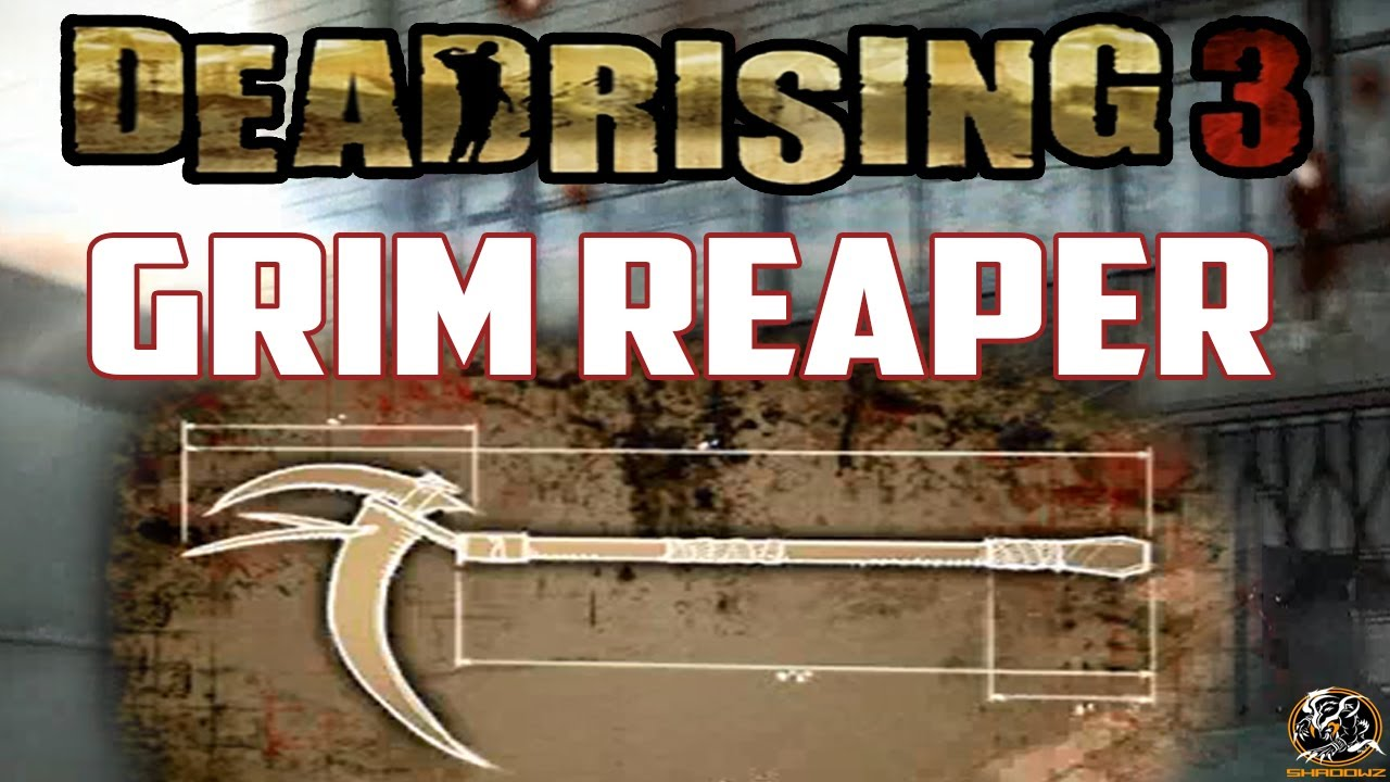 Dead rising 3 grim reaper blueprint location super combo weapon dead rising 3 grim reaper blueprint location super combo weapon guide malvernweather Choice Image