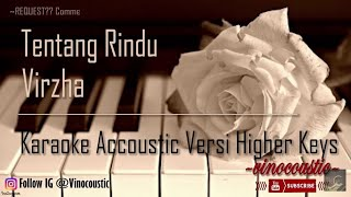 Download lagu Virzha Tentang Rindu Karaoke Akustik Versi Higher Keys MP3