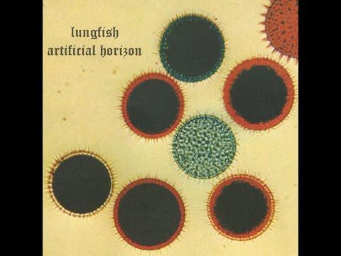 Lungfish - Artificial Horizon (1998) [Full Album]