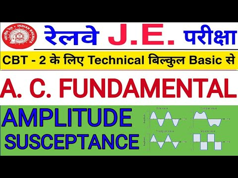 Basic terminology for A  C  Circuit || Technical For Railway JE CBT - 02 ||  Class#18