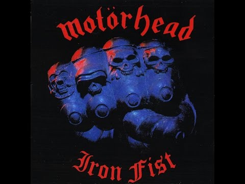 Motorhead - Iron Fist Expanded Edition