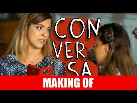 Making Of – Conversa