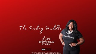 The Friday Huddle Premieres May 22nd!