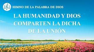 Canción cristiana | La humanidad y Dios comparten la dicha de la unión
