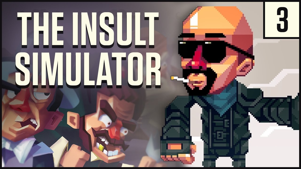 oh sir the insult simulator how to get god