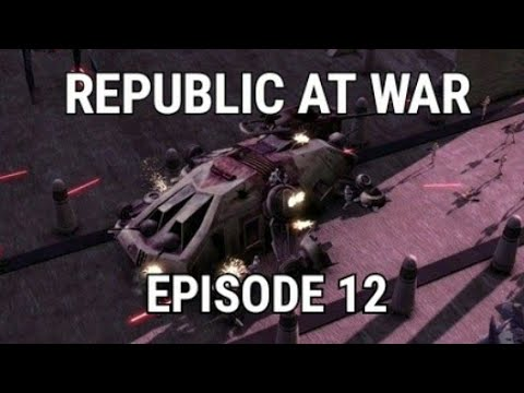 Republic at War Ep 12: Costly Victories!