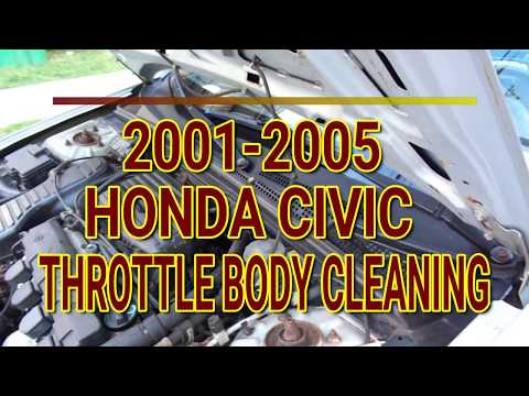 2001-2005 Honda Civic Throttle Body Cleaning