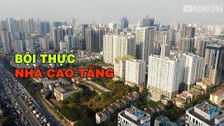Khu vực này của Hà Nội đang bội thực với nhà cao tầng