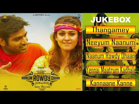 Naanum Rowdydhaan - Jukebox Songs (Full Songs Tamil) Wunderbar Film