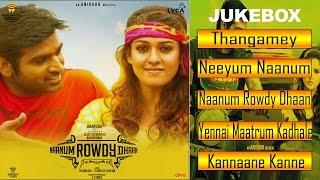 Naanum Rowdydhaan - Jukebox Songs (Full Songs Tamil) Wunderbar Film