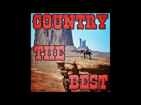 Country The Best - Super Long Form Mix - #HIGH QUALITY SOUND