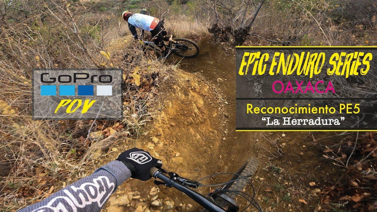 Entrenando para Epic Enduro Series Oaxaca ´21 - PE5