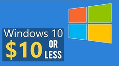 Windows 10 for $10 or LESS | Cheapest Way to Buy