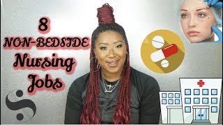 8 Non-bedside Nursing Jobs  RN or LPN Jobs