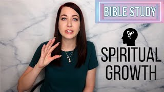 Bible Study- Spiritual Growth