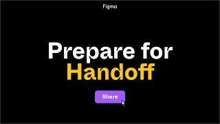 Figma For Beginners: Prepare for Handoff (4/4)