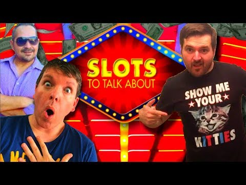 Slots To Talk About Featuring SDGuy, BrentW and Slot Traveler