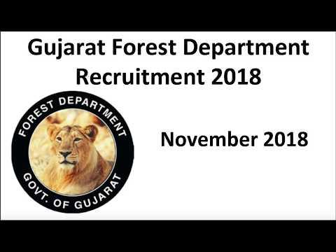 Gujarat Forest Department Recruitment 2018 / Govt Job / Sarkari Job / Naukri / Employment / vacancy