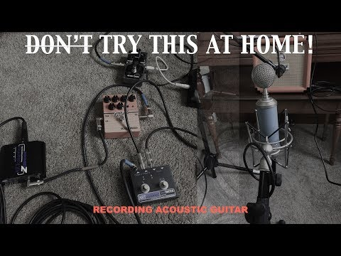 Try This at Home! 3: Recording Acoustic Guitar