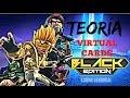 TEORÍA  VIRTUAL CARDS BLACK EDITION  ¿Son en realidad la tercera temporada?
