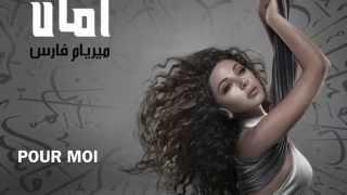 MYRIAM FARES -Nifsi Aoulhalak (نفسي اقولهالك)