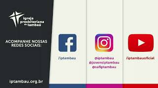 IPTambaú   Encontro de Oração Ao Vivo   28/07/2020