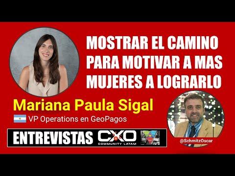 🎙️ Entrevista Mariana Sigal (GeoPagos) 💪 Mostrar el camino para motivar a mas mujeres a lograrlo 🚀