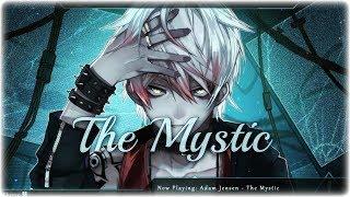 Nightcore - The Mystic (Adam Jensen) (Lyrics)