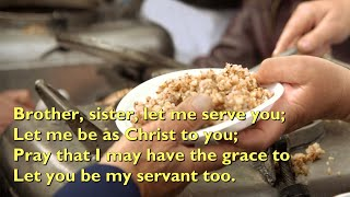 Brother, Sister, Let Me Serve You (The Servant Song) [with lyrics for congregations]