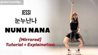 JESSI (제시) - '눈누난나' (NUNU NANA) | Mirrored Dance Tutorial | @cherryont0p_