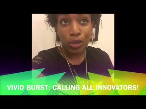 Vivid Burst Calling All Innovators