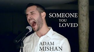 VOCAL COACH original take on SOMEONE YOU LOVED by Lewis Capaldi (Adam Mishan Cover)