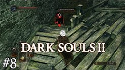 Dark Souls 2 Scholar of the First Sin - #8 [Waffenschmied Dennis]