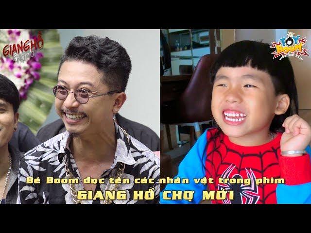 GIANG HỒ CHỢ MỚI | Bé Boom hát và đọc hết tên diễn viên trong phim | Cover OST Sống Chết Có Nhau