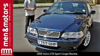 1999 Volvo C70 Sport Coupe Review