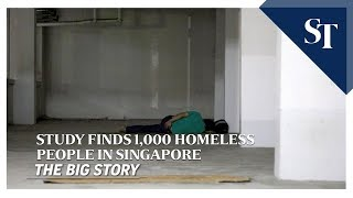 THE BIG STORY: Nationwide study found 1,000 homeless people in Singapore | The Straits Times