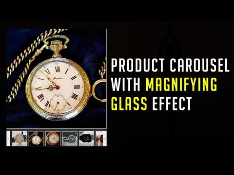 Product Carousel With Magnifying Glass Effect | JQuery Plugin Tutorial