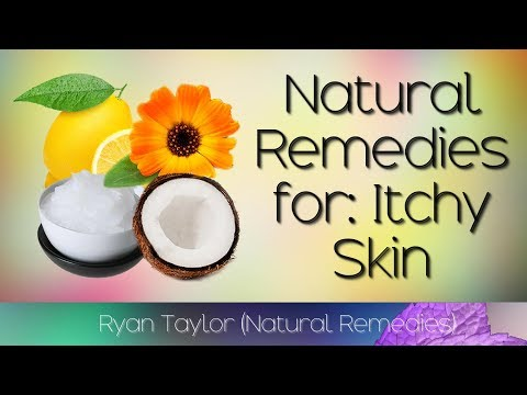 Natural Remedies: For Itchy Skin (Fast)