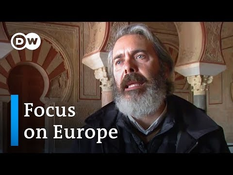 Spain's Islamic Legacy Source Of Controversy | Focus On Europe