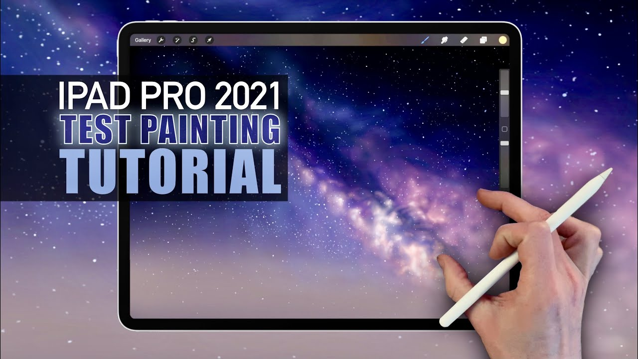 IPAD PRO 2021 - Test Painting Tutorial of the Milky Way ...