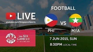 Gambar cover Football Philippines vs Myanmar (Jalan Besar stadium) | 28th SEA Games Singapore 2015