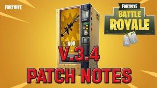 Vending Machines! - Fortnite: Battle Royale V.3.4 Patch Notes