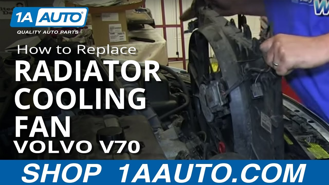 How To Replace Radiator Cooling Fan 01-03 Volvo V70