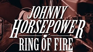 Johnny Horsepower - Ring of Fire (Live at Graceland Randers)