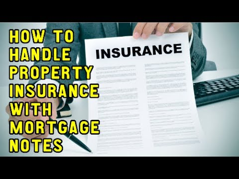 How to handle property insurance with owner financed mortgage notes trust deeds land contracts